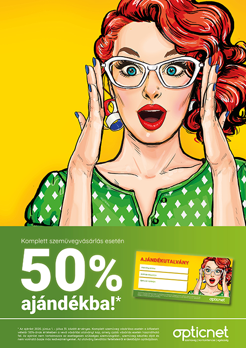 Komplett szemüveg vásárlása esetén 50% ajándékba!